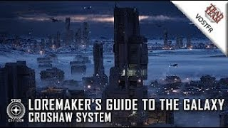 Loremaker's Guide to the Galaxy : Le système Croshaw - VOSTFR