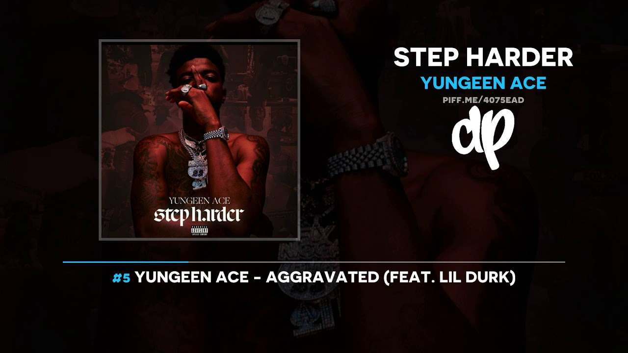Yungeen Ace — Step Harder (FULL MIXTAPE)