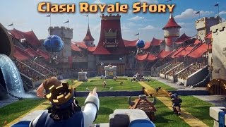 The Clash Royale Story