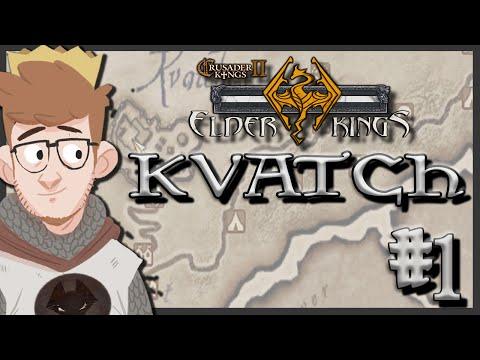 Crusader Kings 2 - Elder Kings Mod | Kvatch | Episode 1 [The Slander Prince]
