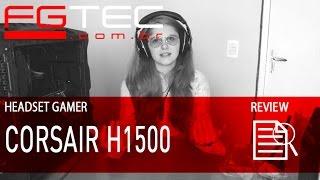 review headset h1500 corsair pt br