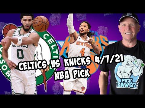 Boston Celtics vs New York Knicks 4/7/21 Free NBA Pick and Prediction NBA Betting Tips