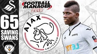 Fm18 - saving swans (swansea city)   s6 e65   ajax in champions league   football manager 2018