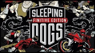 Sleeping Dogs: Jankfinitive Edition - Brerce