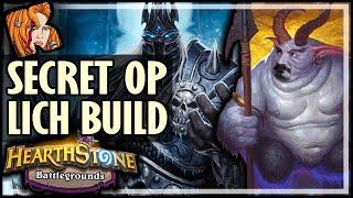 SECRET OP LICH KING BUILD?? - Hearthstone Battlegrounds
