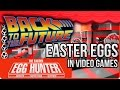 Back to the Future Easter Eggs in Video Games - The Easter Egg Hunter