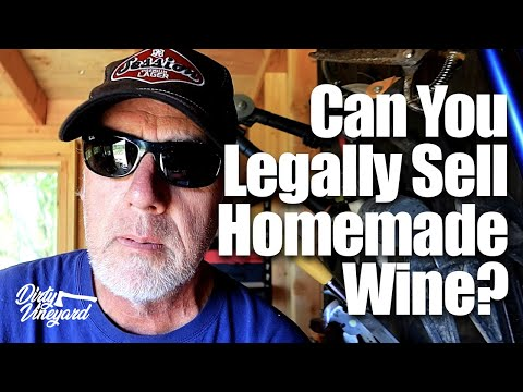 Can You Legally Sell Homemade Wine?   Season 1, Episode 7   What you need to know to sell wine!