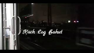 Kuch Log Bahut Yaad Aate Hein | Missing Song | whatsapp status