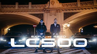 Saful feat. ReTo - LC500