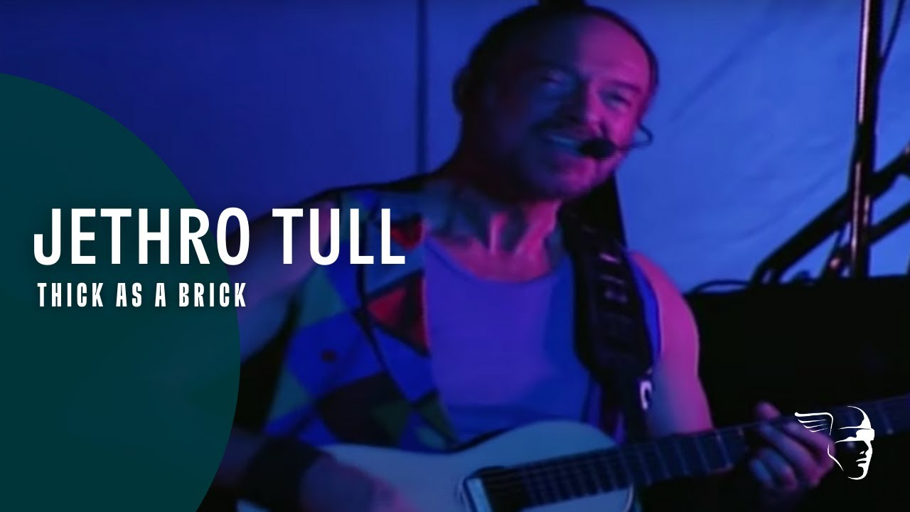 Jethro Tull - Thick as a Brick (Around the World Live)