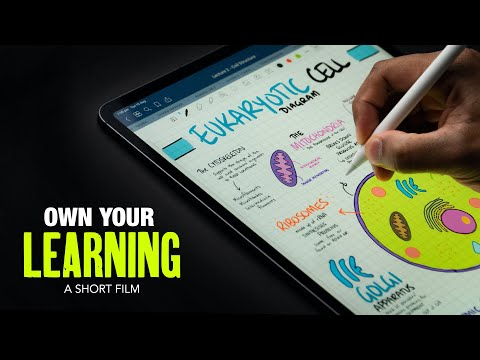 OWN YOUR LEARNING (ft. IPad Pro Note Taking - GoodNotes)