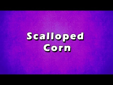 Scalloped Corn | EASY TO LEARN | EASY RECIPES
