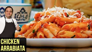 Penne Arrabiata With Chicken - Todays Special With Shantanu