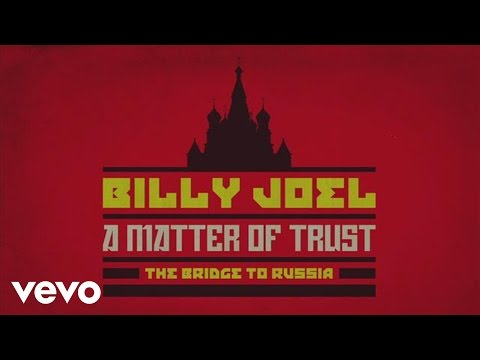 Billy Joel - A Matter of Trust - The Bridge to Russia Documentary (Trailer)