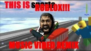 THIS IS ROBLOX!!! (This Is Sparta! Remix Music Video) - Linkmon99 ROBLOX