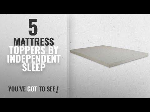 Top 10 Independent Sleep Mattress Toppers 2018