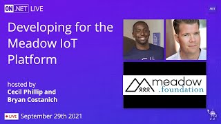 On .NET Live - Developing for the Meadow IoT Platform
