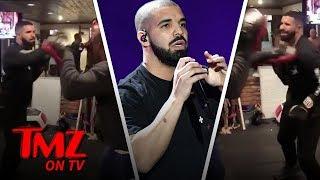 Drake Can Throw A Punch! | TMZ TV