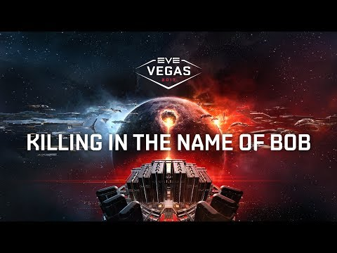EVE Vegas 2017 - Killing In The Name Of BoB: A Wormhole PvP Primer