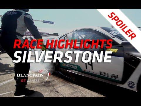 SILVERSTONE RACE HIGHLIGHTS - Blancpain GT Series 2018 - Spoiler alert