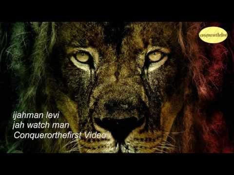 ** 2013 VIDEO ** @ IJAHMAN LEVI ( JAH WATCH MAN ) (**BIG TUNE**)