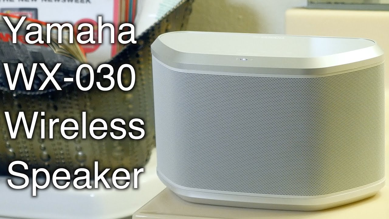 yamaha musiccast wx 030 wireless speaker review sound. Black Bedroom Furniture Sets. Home Design Ideas