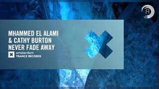 Download Lagu Mhammed El Alami & Cathy Burton - Never Fade Away (Amsterdam Trance) Extended mp3