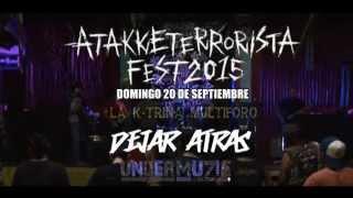 Dejar Atras (Punk Hardcore de Merida) en Atakke Terrorista Fest 2015  (1ra. edicion)