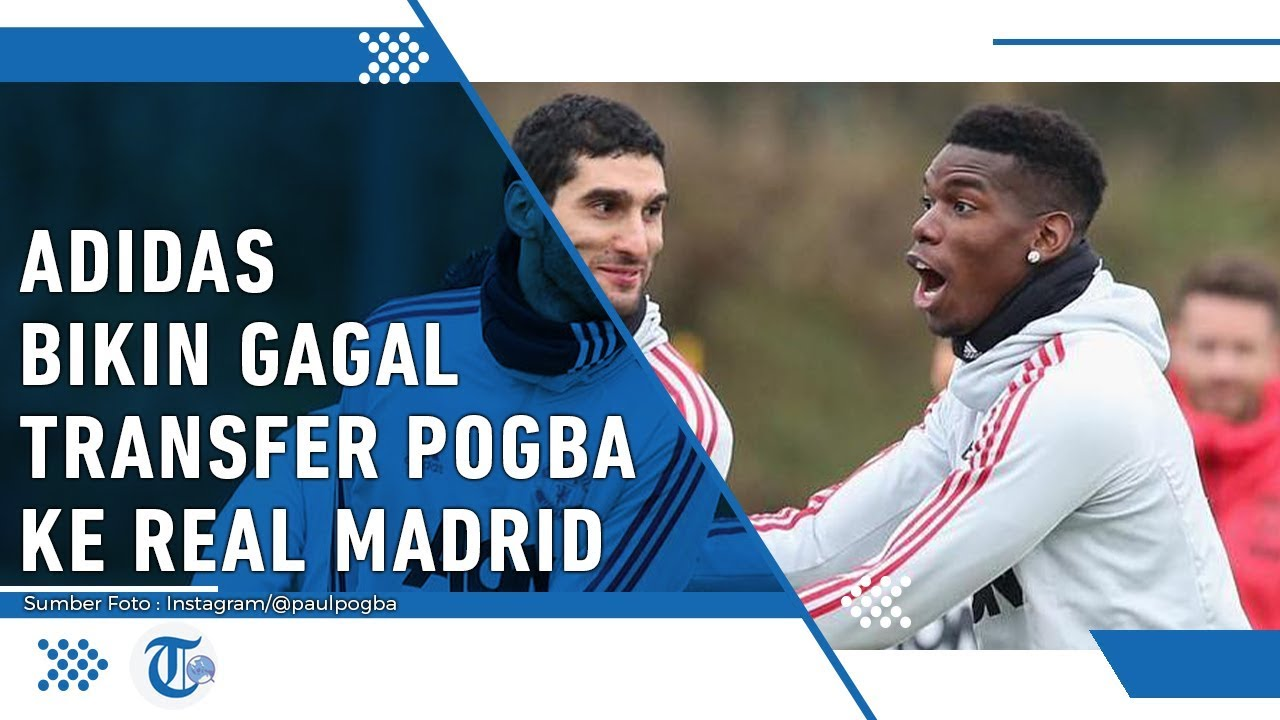 Intervensi Aparel Manchester United Terhadap Transfer Paul Pogba Ke Real Madrid