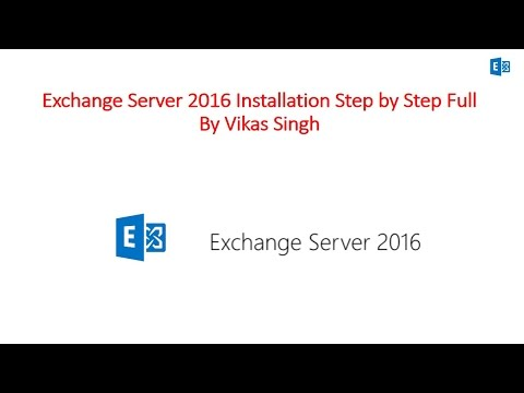 How to Install Microsoft Exchange Server 2016 Step By Step F
