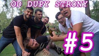 OD DUPY STRONY #5