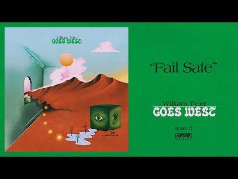 """William Tyler """"Fail Safe"""" Mp3"""