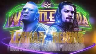 WWE2K17 Roman Reigns vs. Brock Lesnar Wrestlemania 34
