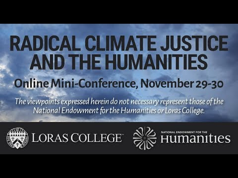 Radical Climate Justice and the Humanities (Q&A Session)