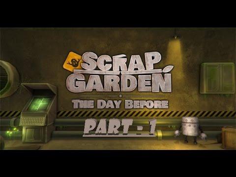 The Adventure Begins!/Scrap Garden Part-1