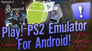 Download Video Play! PS2 Emulator For Android Installation Tutorial NEW METHOD MP3 3GP MP4