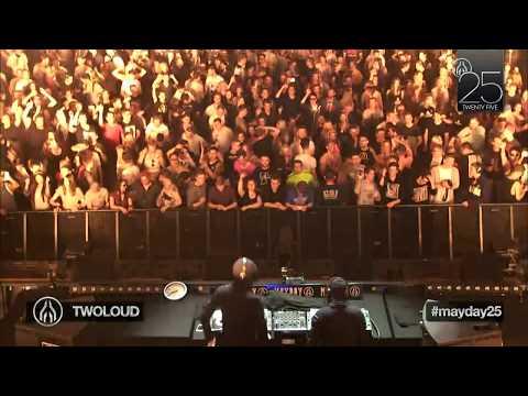 "TWOLOUD LIVE @ MAYDAY ""Twenty Five"""