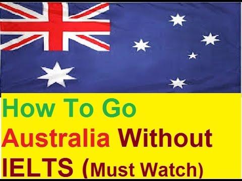 Australian Migration Without IELTS