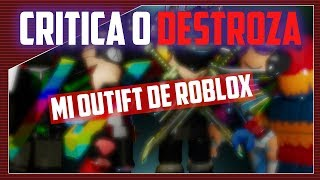 criticizes or destroys my ROBLOX Outfit! | Criticizing subscribers Outfits
