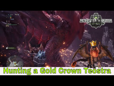 Monster Hunter: World - Gold Crown Teostra (Hunting a Teostra)