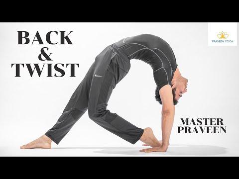 DAY 3 BACK & TWIST | Master. Praveen|PraveenYoga