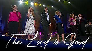 The Lord Is Good |  Performance  | The Collingsworth Family
