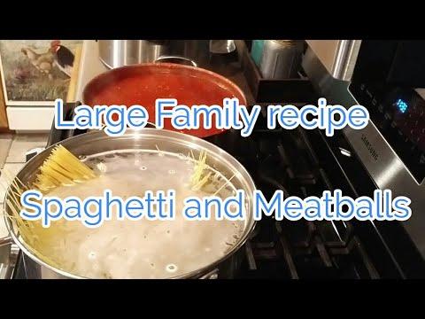 Large family Recipe   Spaghetti and Meatballs