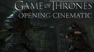 Game of Thrones Gameplay - Opening Cinematic