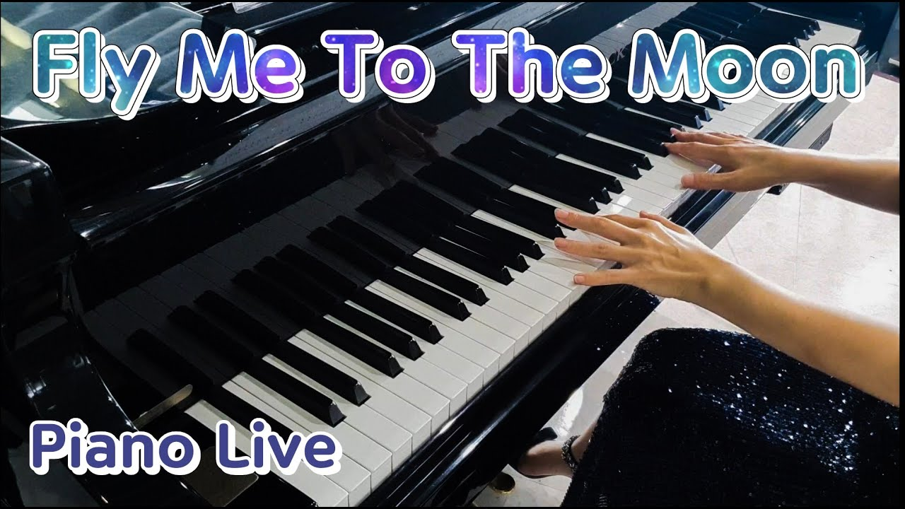 66. Fly Me To The Moon _Piano Live / 플라이 미 투 더 문 ( 2020 )