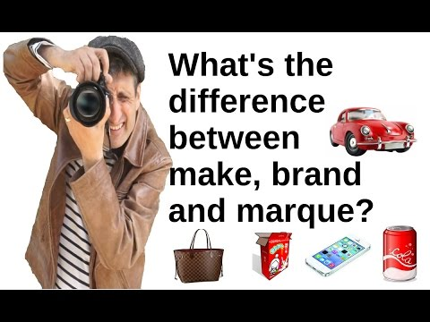 What's the difference between make, brand and marque?