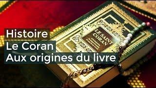 Le Coran Aux origines du livre - Documentaire français 2017