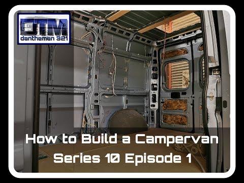 How To Build A Campervan Citroen Relay MWB Series 10 Episode 1