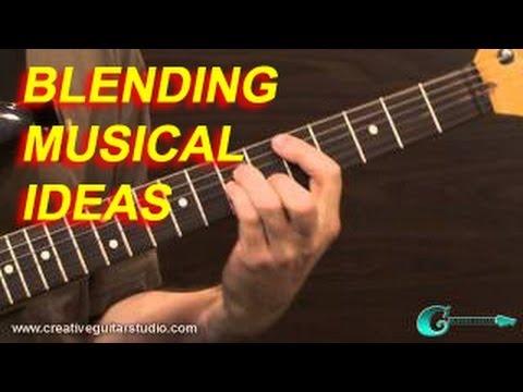 GUITAR THEORY: Blending Musical Ideas