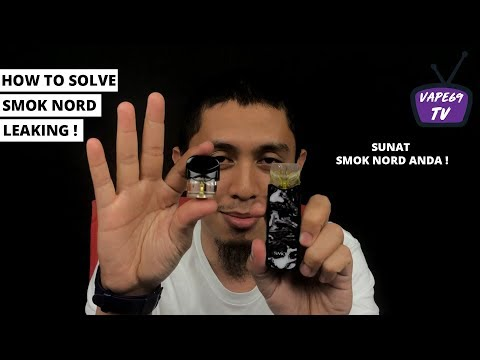 HOW TO SOLVE SMOK NORD LEAKING ! ( SUNAT SMOK NORD ) - THEVAPE69